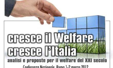Roma – Cresce il Welfare, cresce l'Italia