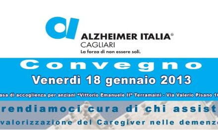 Cagliari – Prendiamoci cura di chi assiste: valorizzazione del caregiver nelle demenze