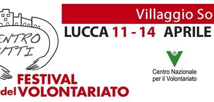 Lucca – Festival del Volontariato – Villaggio solidale