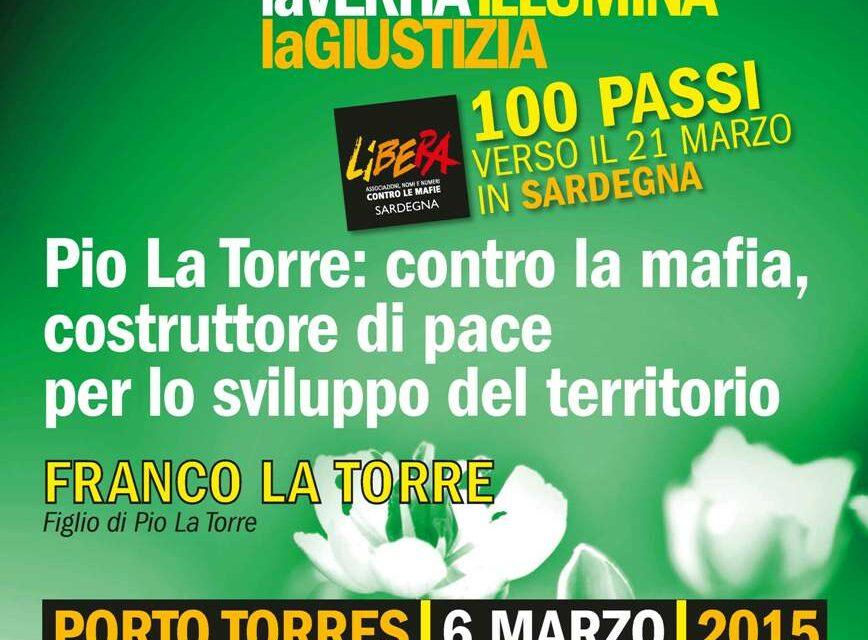 Porto Torres – Pio La Torre: contro la mafia, costruttore di pace per lo sviluppo del territorio
