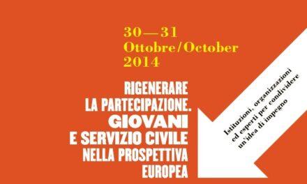 Milano – Rigenerare la partecipazione. Giovani e Servizio Civile nella prospettiva europea