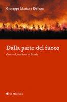 Villacidro – Dalla parte del fuoco