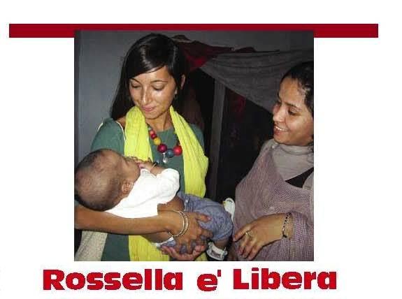 ROSSELLA E' LIBERA!