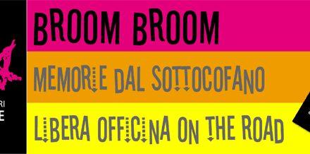Broom Broom n. 46: km dopo km, la Libera che incontro