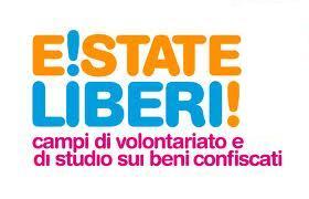 E!state Liberi! – Campi di lavoro e di studio sui beni confiscati alle mafie