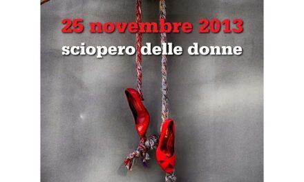 25 novembre 2013 – Sciopero delle donne