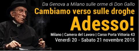 Milano – Cambiamo verso sulle droghe. Adesso!