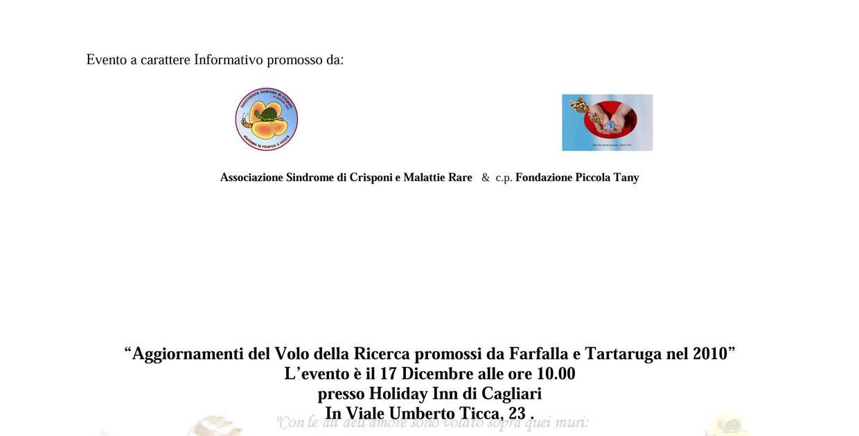 Cagliari – Aggiornamenti del Volo della Ricerca promossi da Farfalla e Tartaruga nel 2010