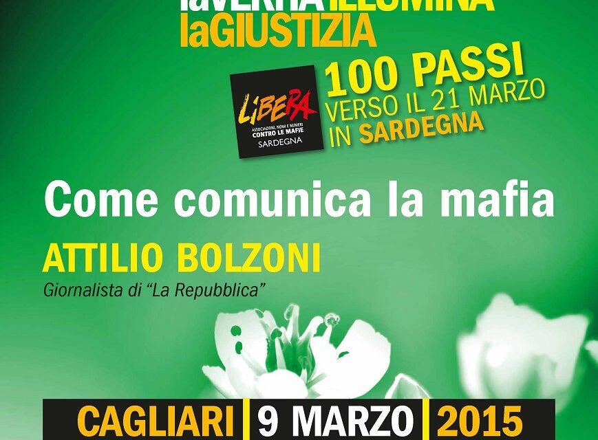 Cagliari – Come comunica la mafia