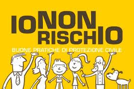 """""""Io non rischio"""" – Campagna nazionale per le buone pratiche di protezione civile"""
