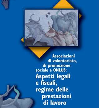 Associazioni di volontariato,di promozione sociale e Onlus: aspetti legali e fiscali