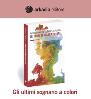 Sassari – Gli ultimi sognano a colori