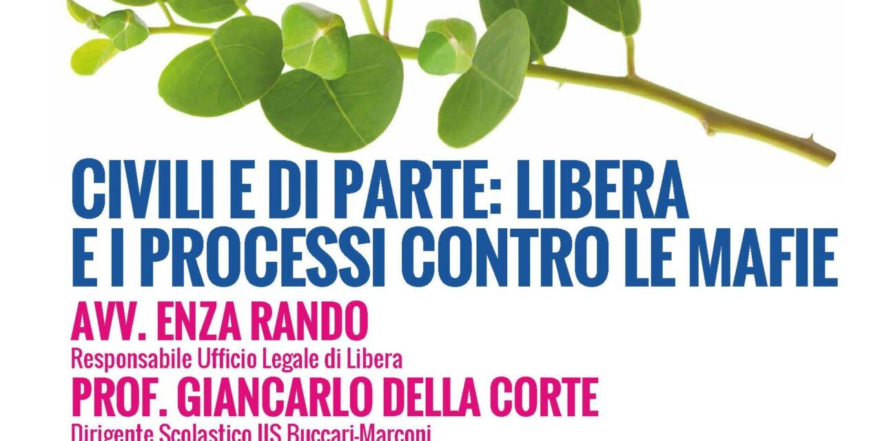 Cagliari – Civili e di parte. Libera e i processi contro le mafie (Ist Buccari-Marconi)