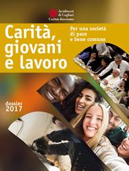 """Cagliari – Presentazione Dossier 2017 Caritas diocesana  """"Carità, giovani e lavoro"""""""