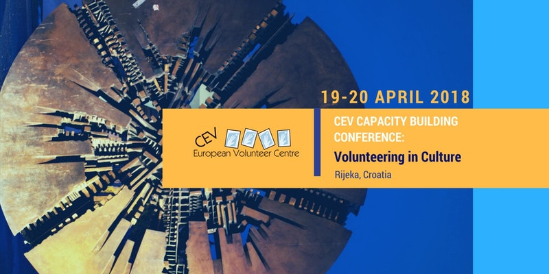 Rijeka – CEV Capacity Building Conference: Volunteering in Culture
