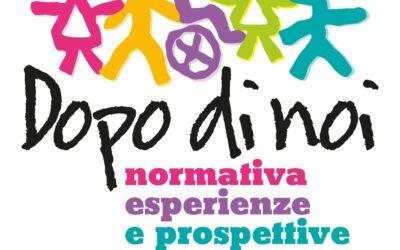 Donigala F. (Or) – Dopo di noi: normativa, esperienze e prospettive