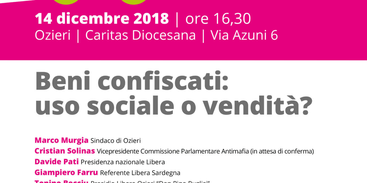 Ozieri – Liberaidee. Beni confiscati: uso sociale o vendita?