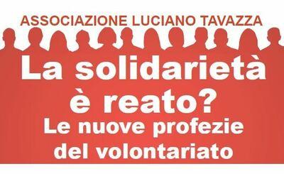 Roma – La solidarietà è un reato? Le nuove profezie del volontariato