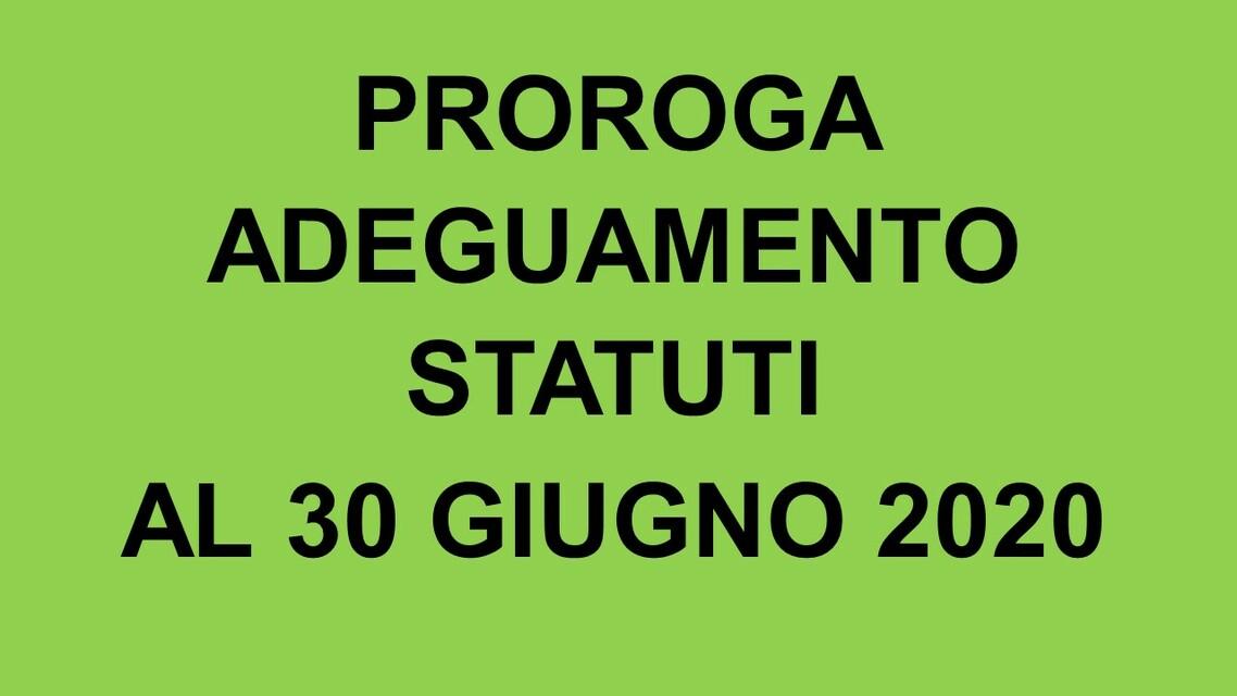 Prorogato al 30 giugno 2020 il termine per l'adeguamento degli statuti