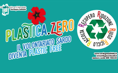 Plastica.Zero – Riduzione Riuso Riciclo Raccolta Recupero –  Il Volontariato sardo diventa plastic free