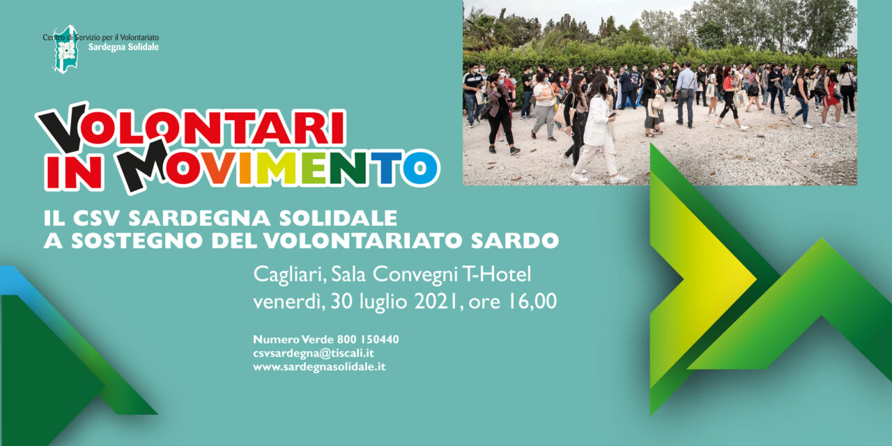 Volontari in Movimento. Il CSV Sardegna Solidale a sostegno del volontariato sardo