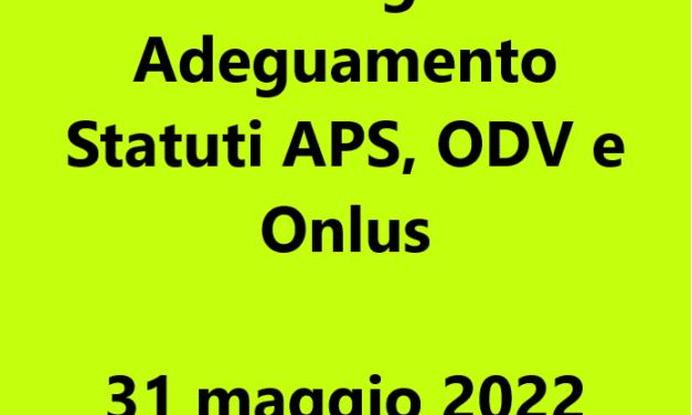 Proroga Adeguamento Statuti ETS al 31 MAGGIO 2022